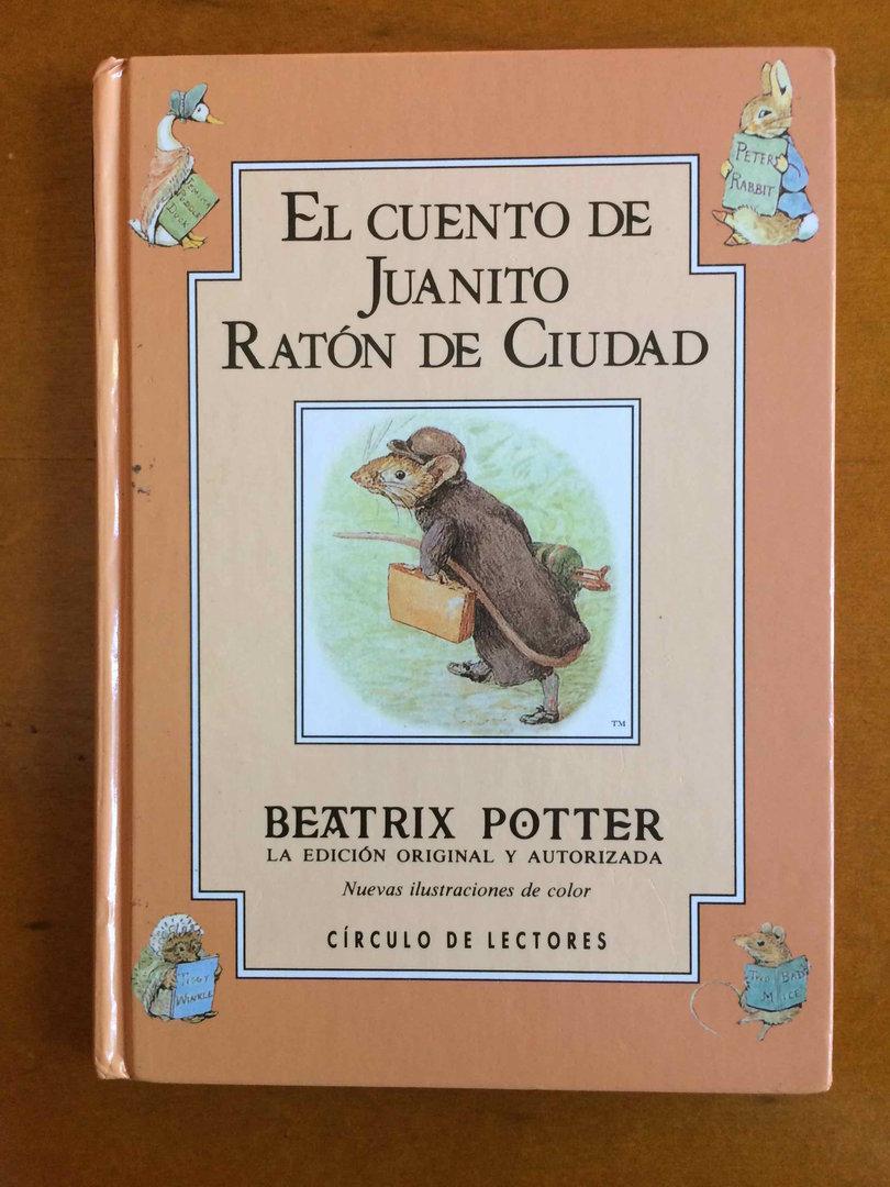 Beatrix Potter. Libro 13. El cuento de Juanito Ratón Ciudad, formato ...