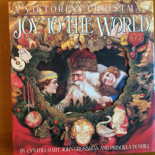 Joy to the World: A Victorian Christmas