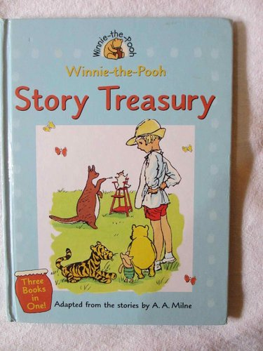Winnie the Pooh (pre-disney). Story Treasury (three Books in one)