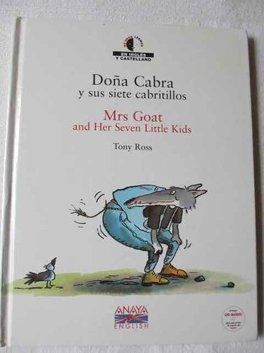 Doña Cabra y sus siete cabritillos / Mrs Goat and Her Seven Little Kids (Anaya English) con CD