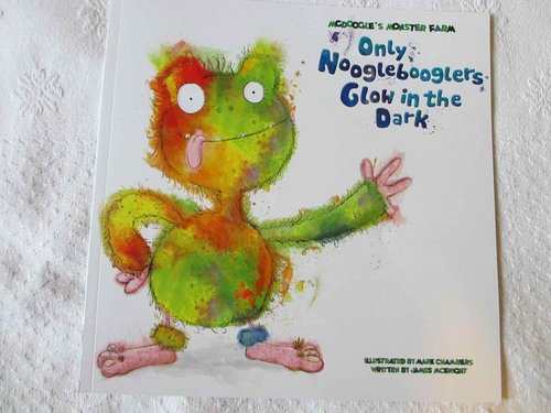 Only Nooglebooglers Glow in the dark