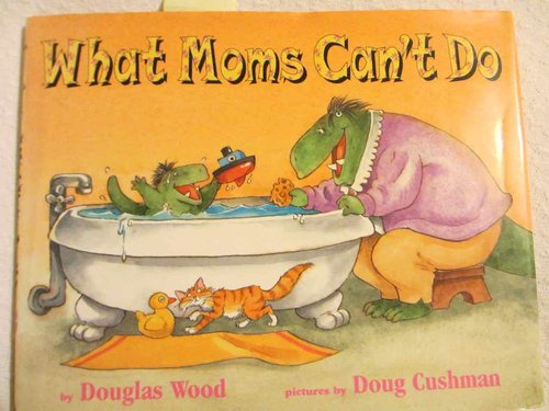 What Moms Can't Do  (INGLÉS) DESCATALOGADO