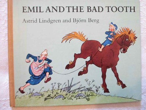 Emil and the Bad Tooth (de Astrid Lingren autora de Pippi Calzaslargas)  (INGLÉS) DESCATALOGADO