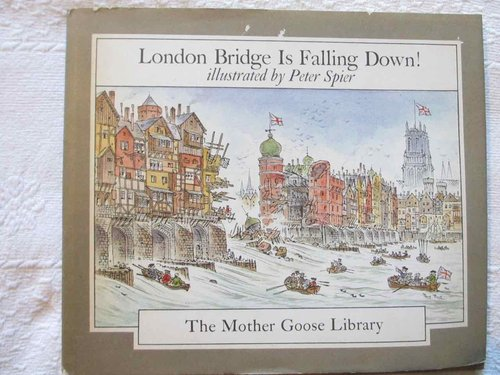 London Bridge Is Falling Down (Colección The Mother Goose Library) (INGLÉS)
