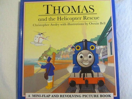 Thomas and the Helicopter Rescue  ( A flap and revolving picture book) DESCATALOGADO