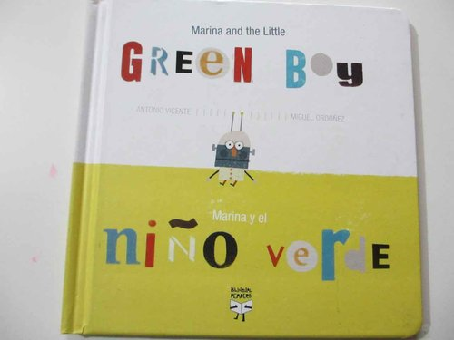 Marina and the Little Green Boy / Marina Y El NiÑo Verde (INGLÉS/ESP)