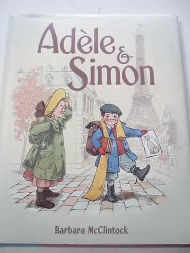 Adèle & Simon (by Barbara McClintock) INGLÉS