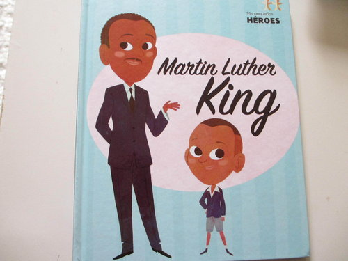 Mis pequeños héroes. Martin Luther King