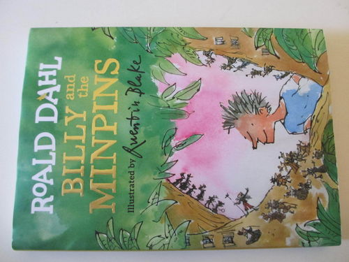 Billy and the Minpins. Roald Dahl ilustrated by Quentin Blake (En INGLÉS)